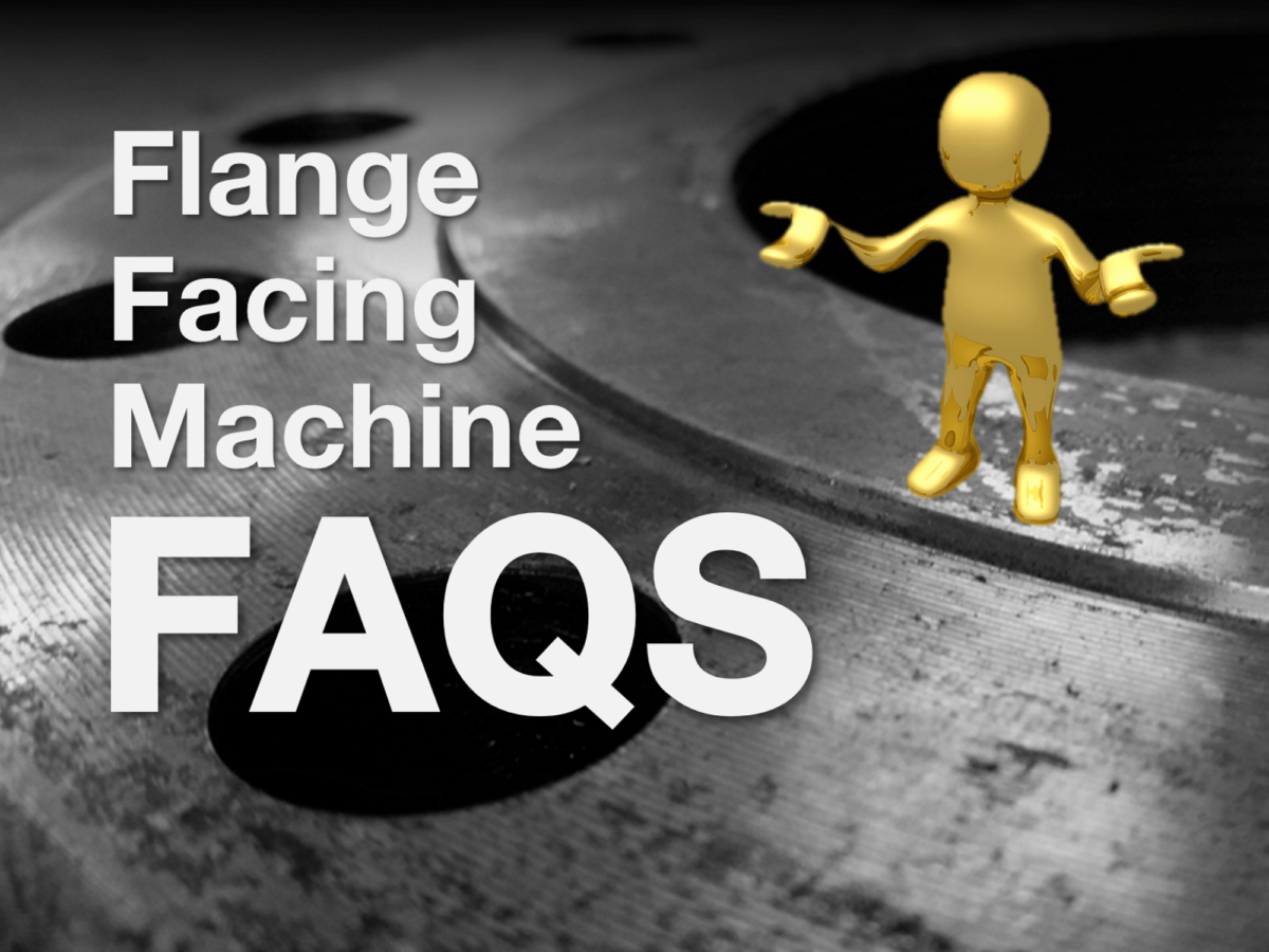 flange-facing-machine-faqs